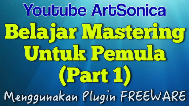 Banner Belajar Mastering Part 1 640px