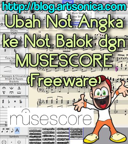 Mengubah Not Angka Menjadi Not Balok dengan MuseScore (Freeware)