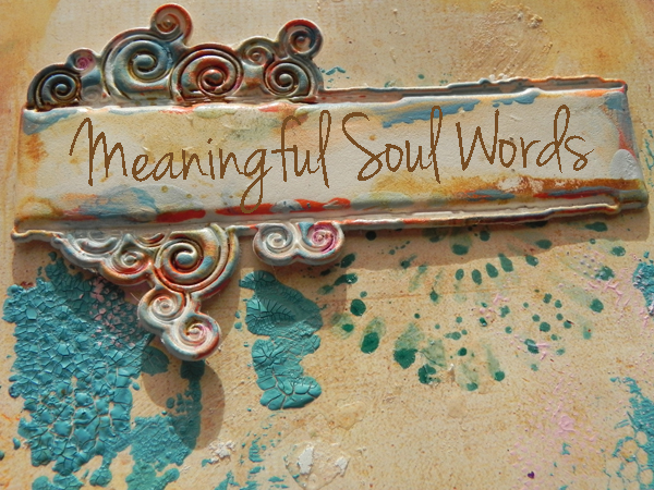meaningful soul words