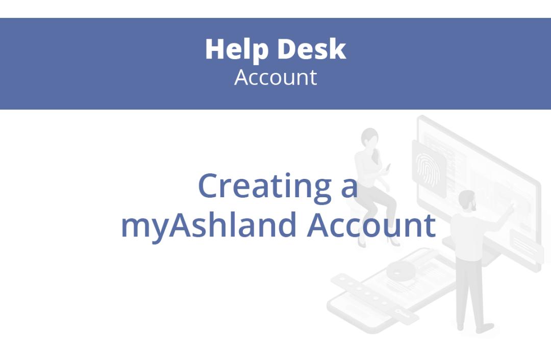 Creating a myAshland Account