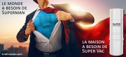 Super Vac : le super aspirateur central by Hayden