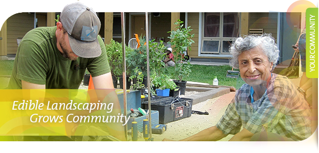 Urban Eatin' - Edible Landscaping Grows Community