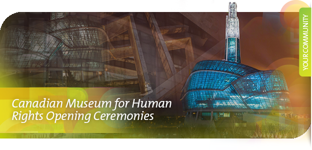 Canadian Museum for Human Rights Grand Opening