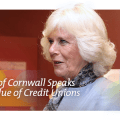 The Duchess of Cornwall Speaks About the Value of Credit Unions