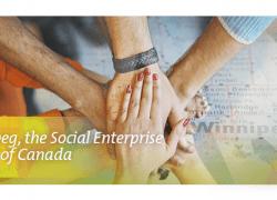 Winnipeg, Manitoba, Canada is the Social Enterprise Capital of Canada.