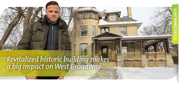 Revitalized historic building makes a big impact on West Broadway