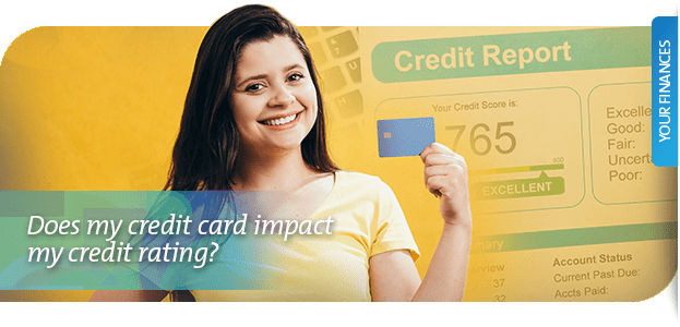 Does my credit card impact my credit rating?