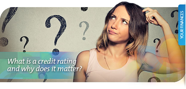 What is a credit rating and why does it matter?