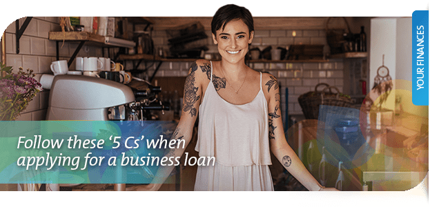 Applying for a business loan: 5 Cs of a business loan