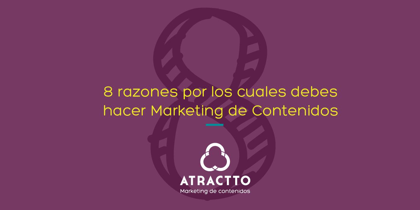 8 razones para hacer marketing de contenidos