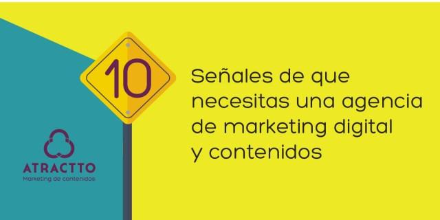 señales de que necesitas una agencia de marketing digital y contenidos