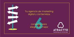 agencia de marketing digital y contenidos elegir