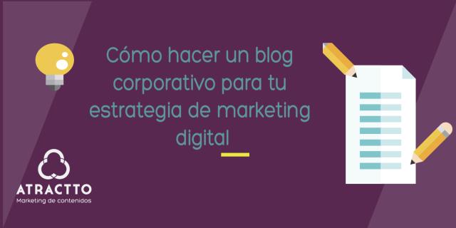 Como hacer un blog corporativo