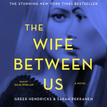 The Wife Between Us.
