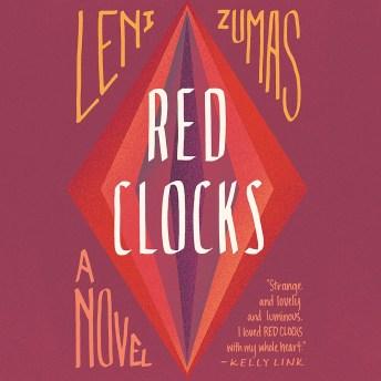 Red Clocks.