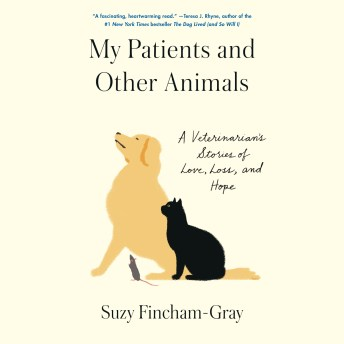 My Patients and Other Animals.