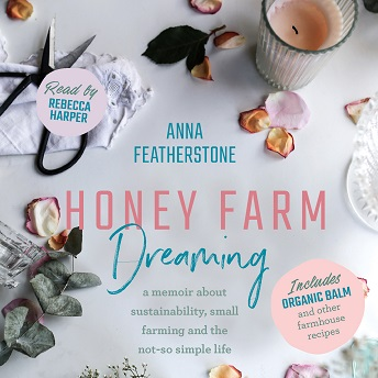 Honey Farm Dreaming.