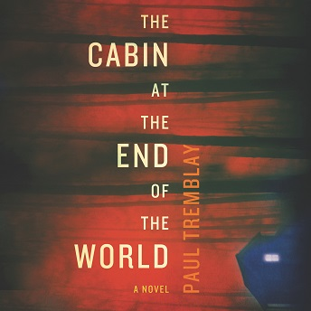 The Cabin At The End Of The World.
