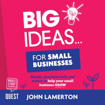 Big Ideas for Small Businesses