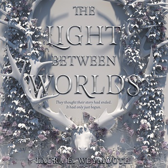 The Light Between Worlds.