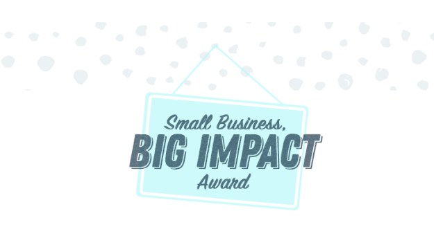 Small Business Big Impact Award