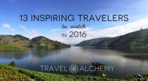 13 Inspiring Travellers to Watch in 2016