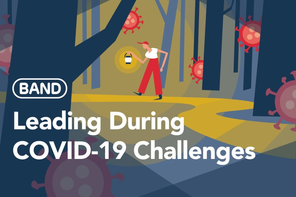 Leading During COVID-19 Challenges