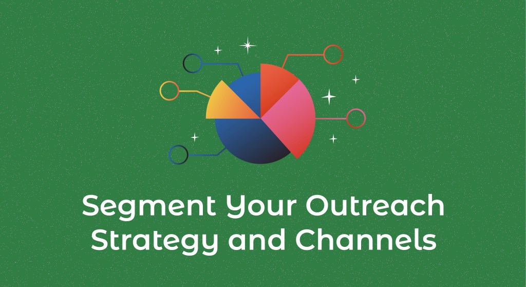 a creative way to fundraise in 2021 includes focusing on outreach strategy and channels