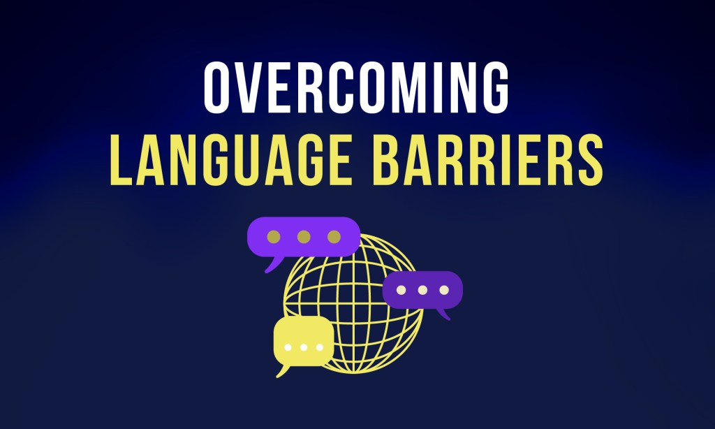 technology and language barriers