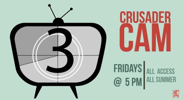 Crusader Cam: Season 3, Episode 2