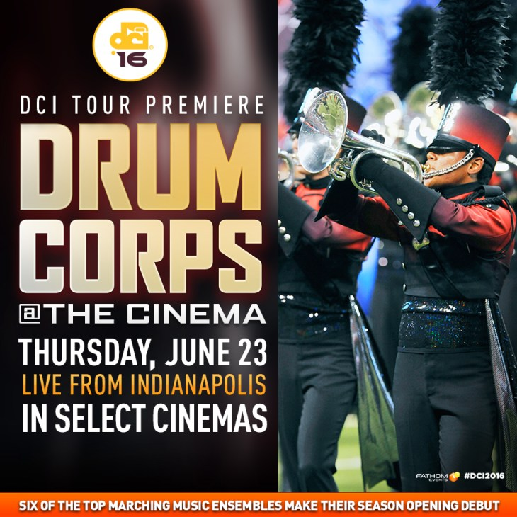 2016 DCI Tour Premiere at your local theater!