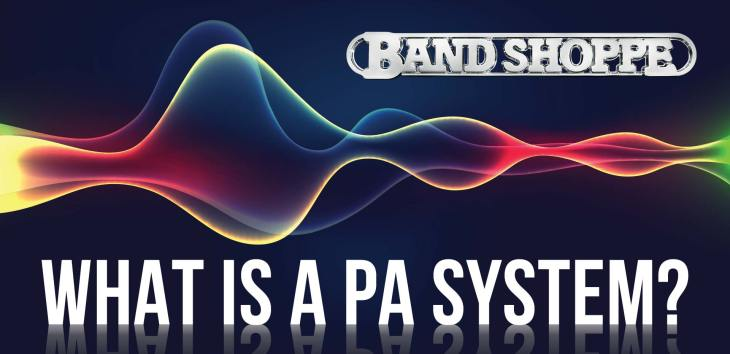 What is a PA System?
