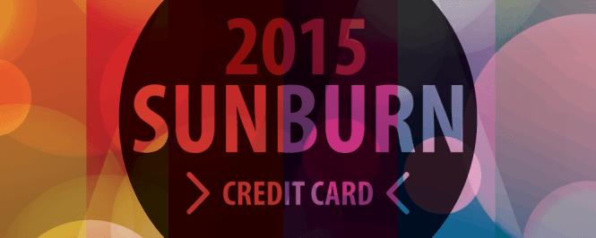 Sunburn 2015 Credit Card