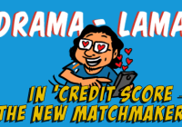 Drama Lama in 'Credit Score – The New Matchmaker'