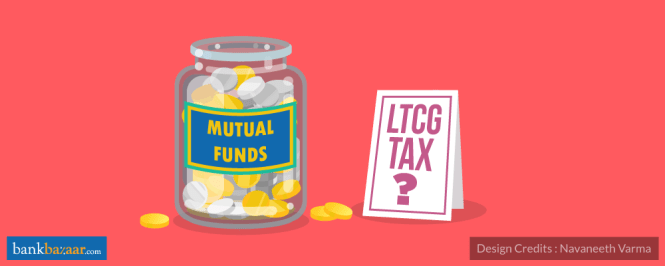 LTCG On MFs- Should You Switch To Other Options?
