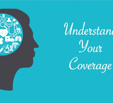 Understand your health insurance coverage