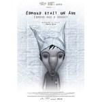 Edmond Was a Donkey (Edmond Etait un Ãne (French)