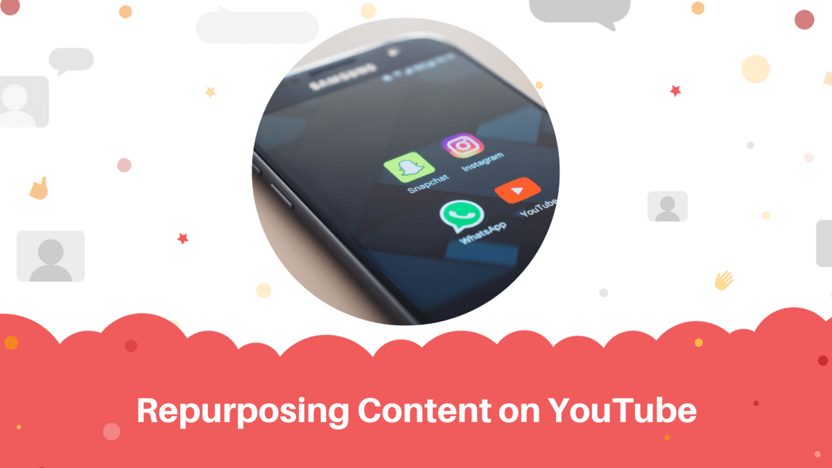 Repurposing Content on YouTube
