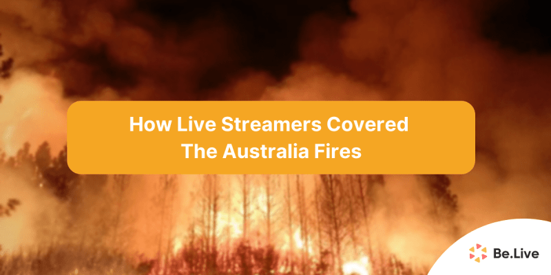 live-streamers-covered-australia fires