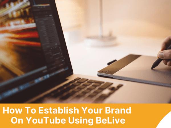 establish-branding-belive-youtube
