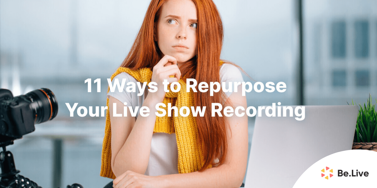 repurpose-live-shows