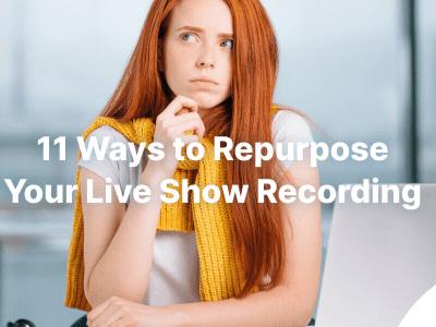 repurpose-live-shows