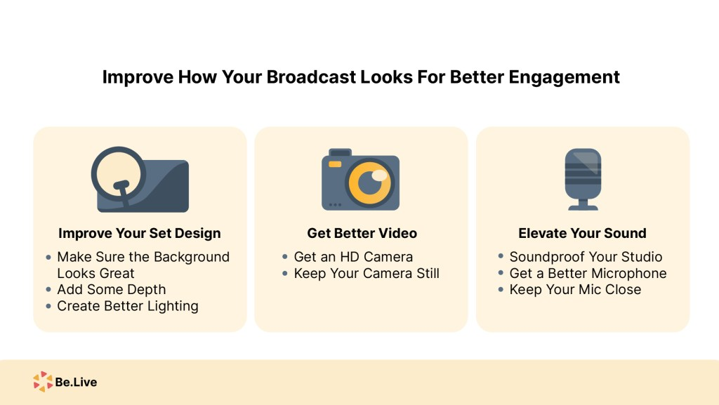 Improve How Your Broadcast Looks For Better Engagement