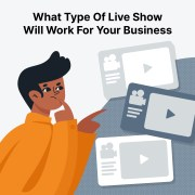 Live Show Types You Can Try For Your Business Marketing Strategy