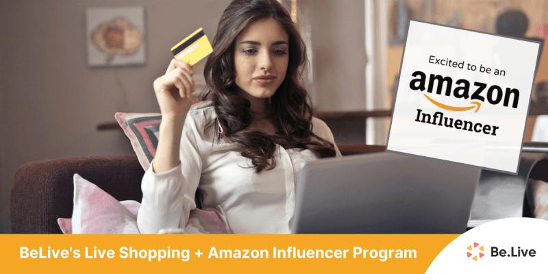 amazon-influencer-program-belive-live-shopping