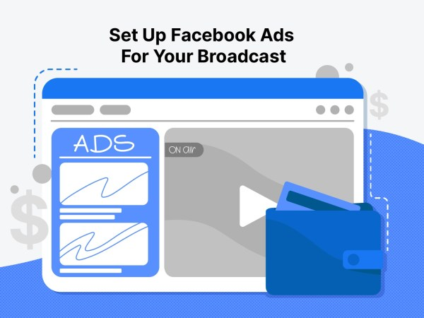 How To Set Up Facebook Ads For Your Live Stream