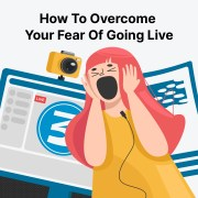 fear of going live tips
