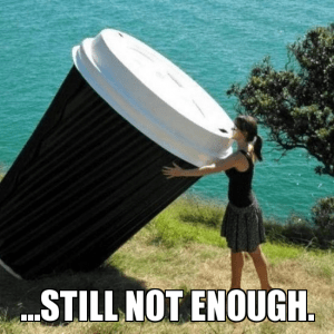All of the coffee meme