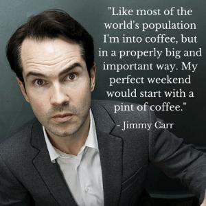 Jimmy Carr Coffee