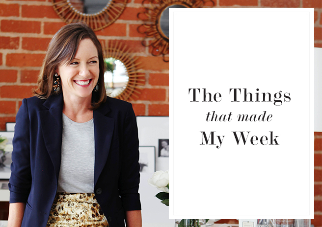 11 Things That Made My Week